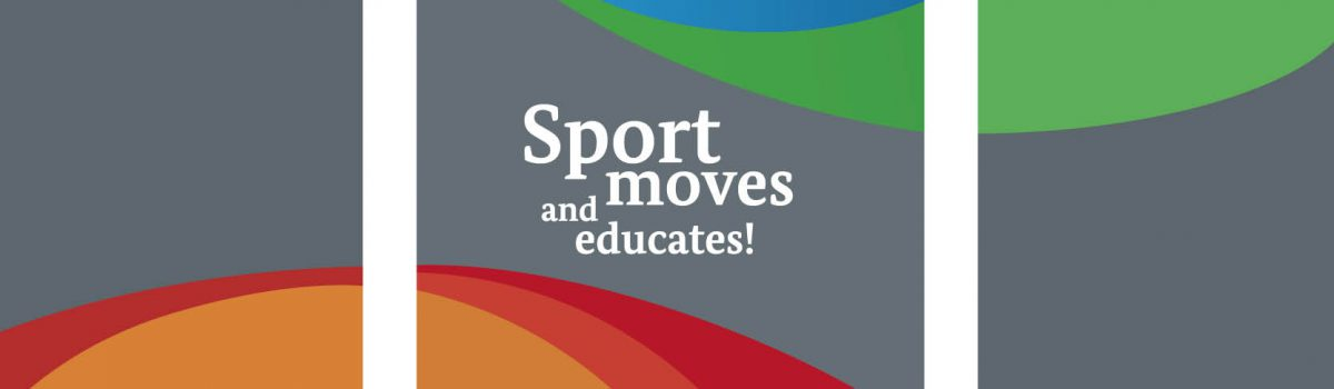 Sport moves and educates